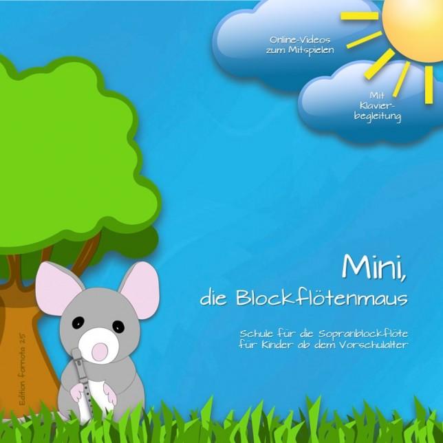Mini, die Blockflötenmaus, Bd. 1